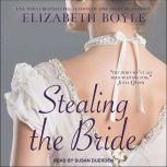 Stealing the Bride, Elizabeth Boyle