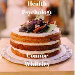 Health Psychology, Connor Whiteley