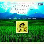 Last Night I Dreamed of Peace The Diary of Dang Thuy Tram, Dang Thuy Tram