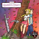 Queen's Diary Diary of a Courageous Queen, Jeff Child