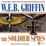 Soldier Spies, W.E.B. Griffin