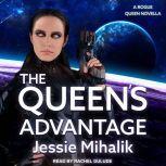 The Queen's Advantage, Jessie Mihalik