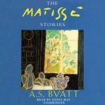 The Matisse Stories, A. S. Byatt