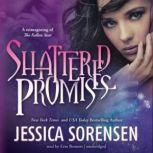 Shattered Promises, Jessica Sorensen