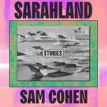 Sarahland, Sam Cohen