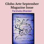 Globo arte/ September Magazine issue AN art magazine for helping artist, Parshwika Bhandari