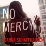No Mercy, Joanna Schaffhausen