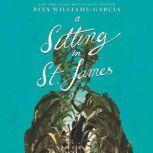 A Sitting in St. James, Rita Williams-Garcia