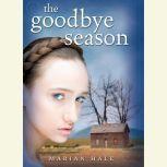 The Goodbye Season, Marian Hale