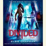 Divided (Dualed Sequel), Elsie Chapman