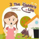The Cuddle's Life Book 3 Bedtime Stories For Children, Dr. MC