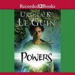 Powers, Ursula K. Le Guin