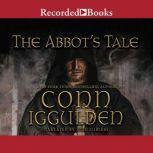 The Abbot's Tale, Conn Iggulden