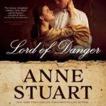 Lord of Danger, Anne Stuart