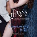 Compromising Willa An Accidental Peers Novel, Diana Quincy