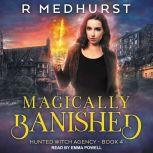 Magically Banished, Rachel Medhurst