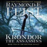 Krondor: The Assassins Book Two of the Riftwar Legacy, Raymond E. Feist