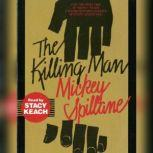 Killing Man, Mickey Spillane