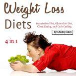 Weight Loss Diets Pescatarian Diet, Glutenfree Diet, Clean Eating, and Carb Cycling, John Cook