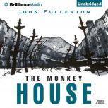 The Monkey House, John Fullerton