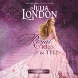 A Royal Kiss & Tell, Julia London