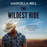The Wildest Ride, Marcella Bell