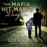 The Mafia Hit Man's Daughter, Linda Rosencrance
