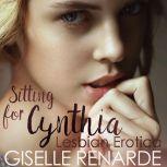 Sitting for Cynthia Lesbian Erotica, Giselle Renarde