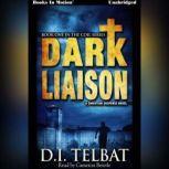 Dark Liaison, D.I. Telbat