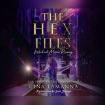 The Hex Files: Wicked Moon Rising, Gina LaManna