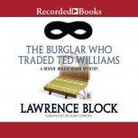 The Burglar Who Traded Ted Williams, Lawrence Block
