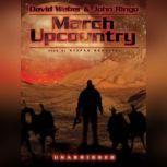 March Upcountry, David Weber and John Ringo