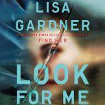Look for Me, Lisa Gardner