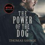 The Power of the Dog A Novel, Thomas Savage
