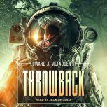 Throwback, Edward J. McFadden III
