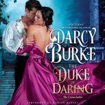 The Duke of Daring, Darcy Burke