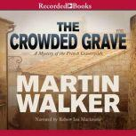 The Crowded Grave, Martin Walker