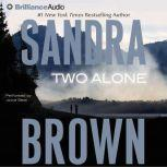 Two Alone, Sandra Brown