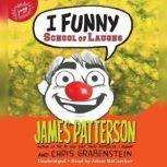I Funny: School of Laughs, James Patterson