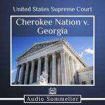 Cherokee Nation v. Georgia, United States Supreme Court