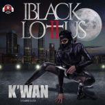 Black Lotus 2 The Vow, K'wan