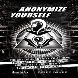 Anonymize Yourself, Instafo, Derek Drake