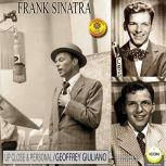 Frank Sinatra 2: Up Close and Personal, Geoffrey Giuliano