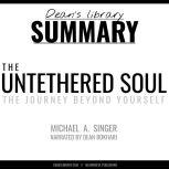 Summary: The Untethered Soul by Michael A. Singer