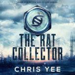 The Rat Collector, Chris Yee