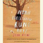 Noah Barleywater Runs Away, John Boyne