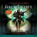The Looking Glass Wars: ArchEnemy, Frank Beddor