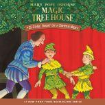 Magic Tree House #25: Stage Fright on a Summer Night, Mary Pope Osborne