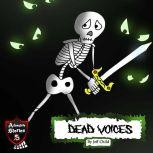 Dead Voices Diary of a Confused Skeleton, Jeff Child