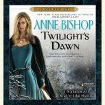 Twilight's Dawn A Black Jewels Book, Anne Bishop